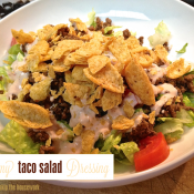 Creamy Taco Salad Dressing {Reasons To Skip the Housework}