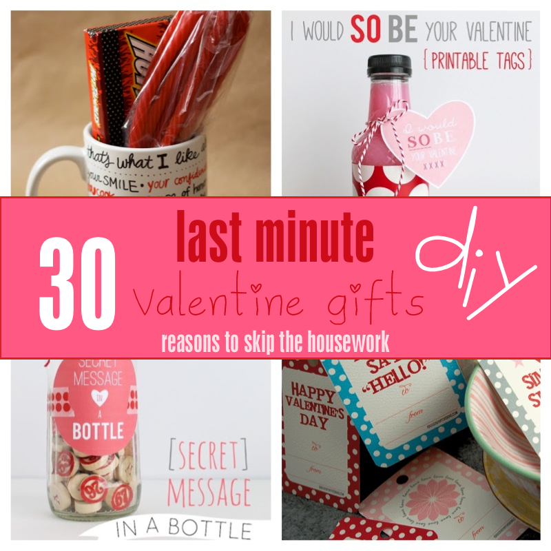 30 Last Minute Valentine's Day Gifts {Reasons To Skip The Housework} #vday #valentines