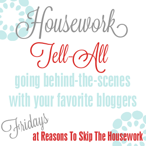 housework tell all button