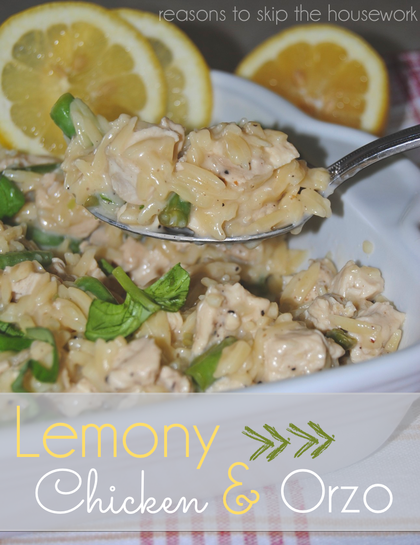 Lemony Chicken Orzo - REASONS TO SKIP THE HOUSEWORK