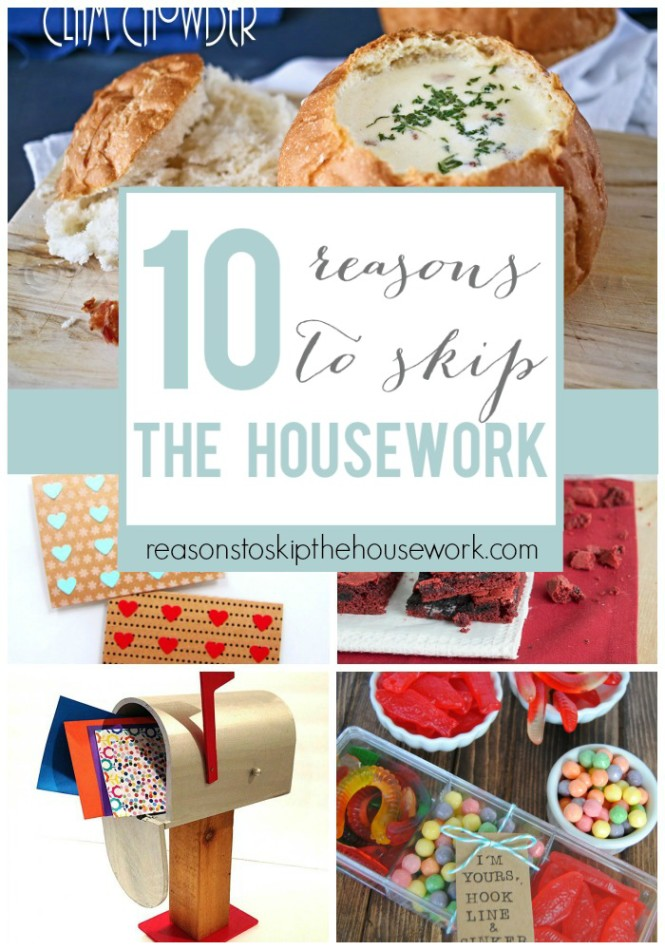 10 reasons to skip the housework