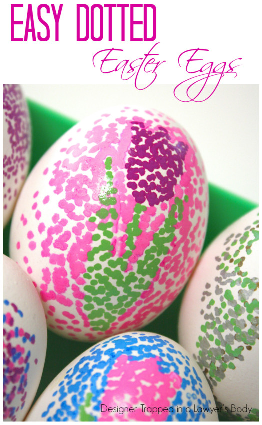 Learn to make dotted Easter Eggs!  It's fast and EASY!  Full tutorial by Designer Trapped in a Lawyer's Body for Reasons to Skip the Housework