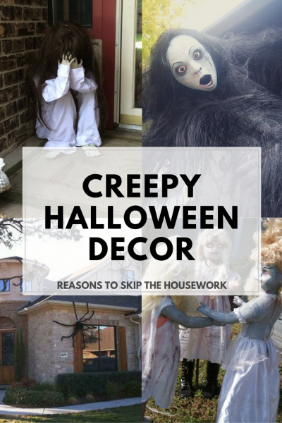 Creepy Halloween Decor that will creep all the neighbors out!