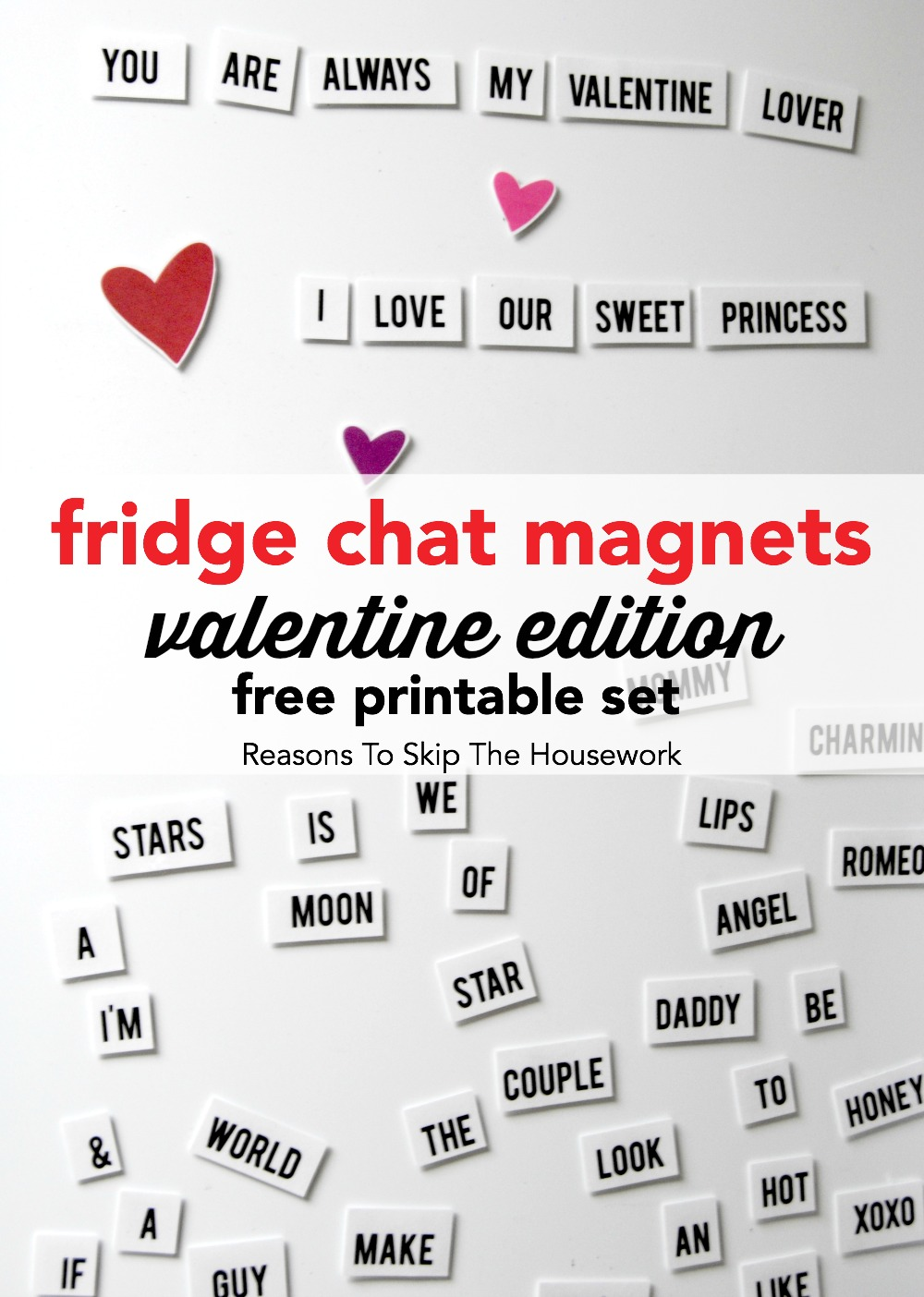 Fridge Chat Magnets are a simple game to have out during February and beyond!  This free printable set from www.reasonstoskipthehousework.com  includes words you need to show love and happiness!