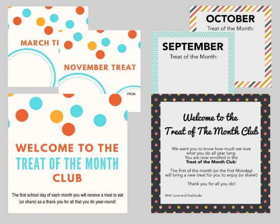Teacher Gift Idea : Treat of the Month Cards are the perfect way to give a gift to friends, neighbors, or teachers. 4 sets of cards to choose from for a year of printable cards to accompany any treats.