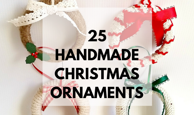 25 Handmade Ornaments: These creative handmade ornaments will add a special touch to your Christmas tree this season!