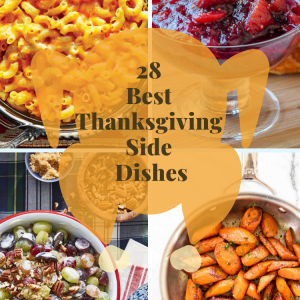 28 Best Thanksgiving Side Dishes