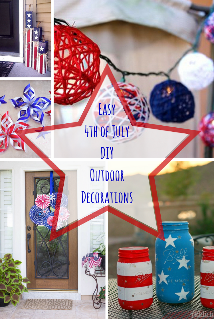 Easy 4th of July DIY Outdoor Decorations