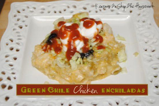chicken enchiladas {Reasons To Skip The Housework}