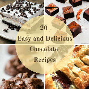 20 Easy and Delicious Chocolate Recipes