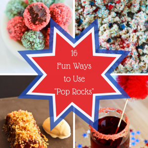 16 Fun Ways to Use Pop Rocks