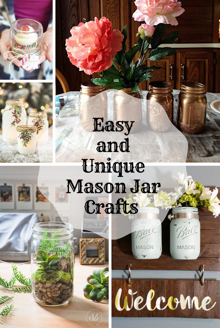 Easy and Unique Mason Jar Crafts