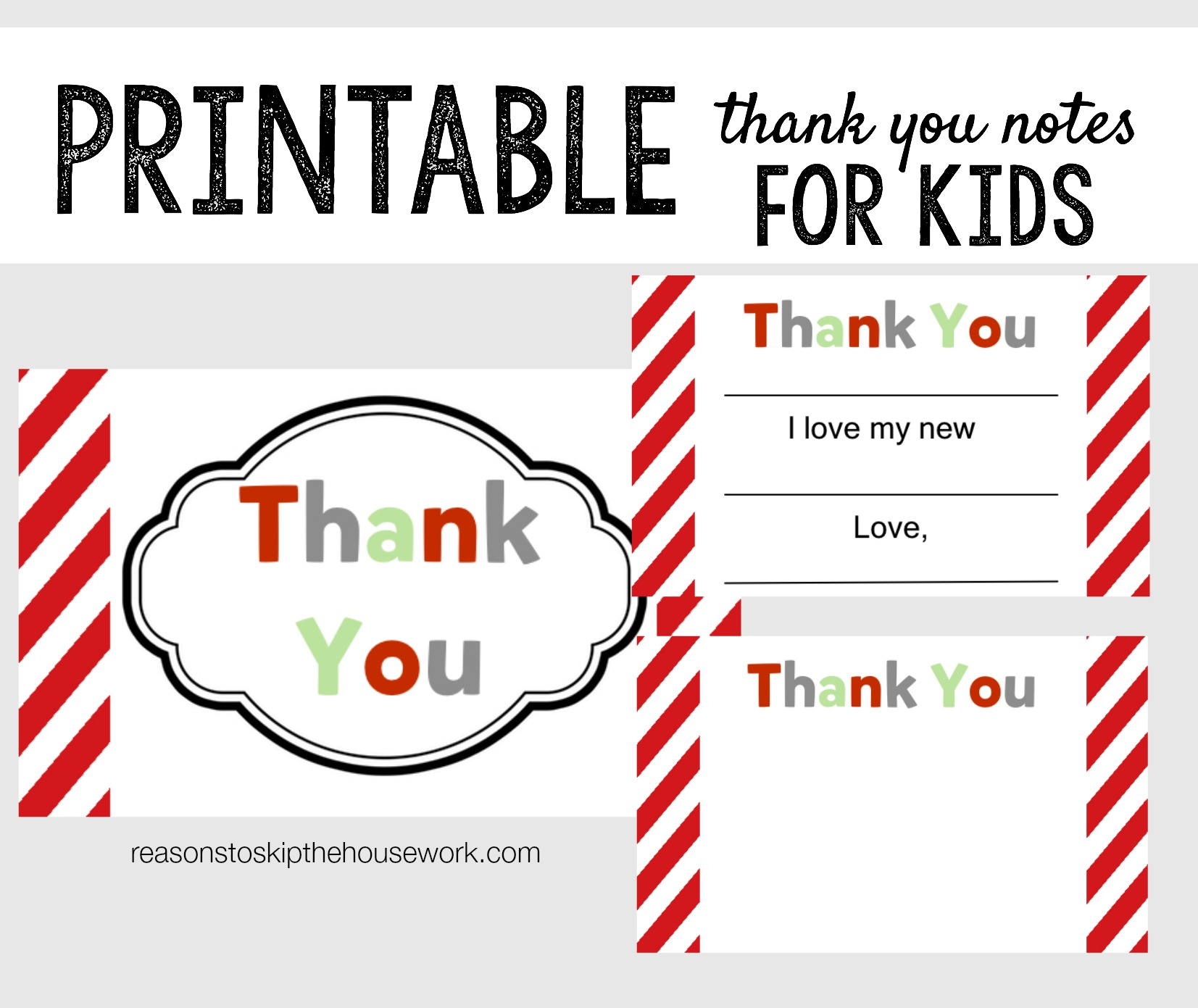 printable thank you notes reasons to skip the housework