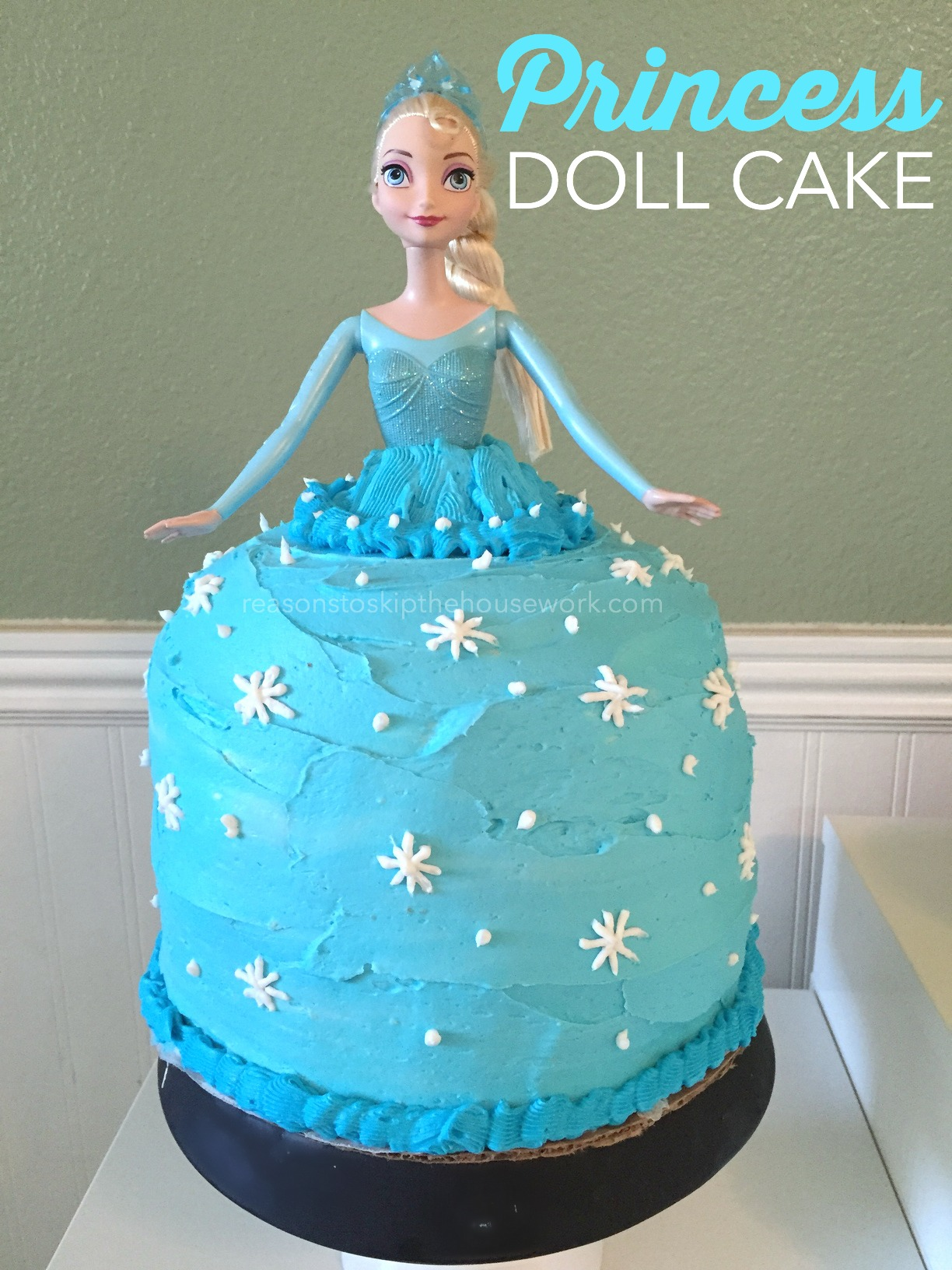 Princess Doll Cake Pictures : Princess Doll Cake - REASONS TO SKIP THE HOUSEWORK