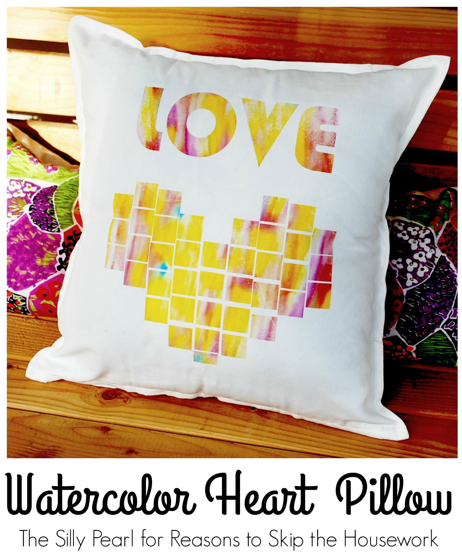 Watercolor Heart Pillow by The Silly Pearl for Reasons to Skip the Housework