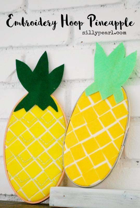 Embroidery Hoop Pineapple - Tutorial by The Silly Pearl for Reasons to Skip the Housework