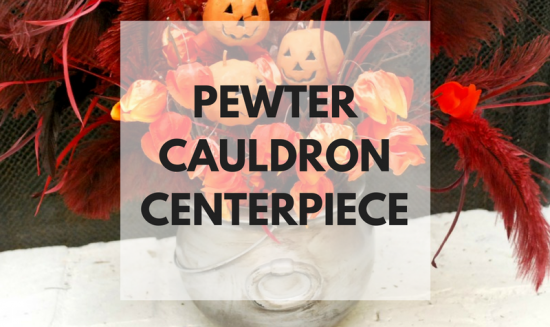 Cauldron Centerpiece that's simple to make and a spooky centerpiece for any gathering!
