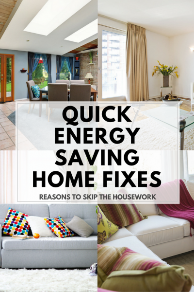 Quick Home Fixes that will save time and energy.
