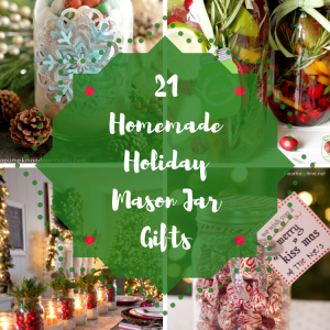 Homemade Holiday Mason Jar Gifts