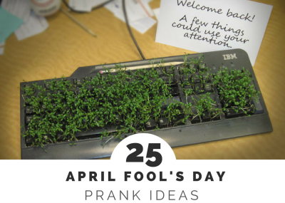 If you are pranking the kids, spouse, co-workers, we've got you covered with some of the best April Fool's Day Pranks.