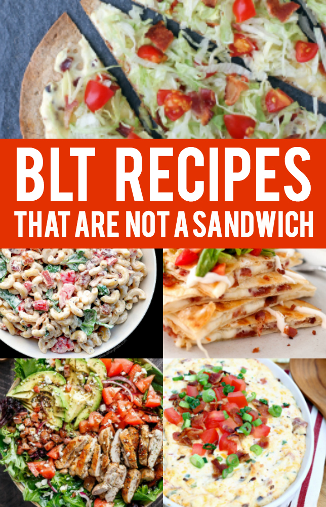 BLT Recipes that are a great take on the regular sandwich