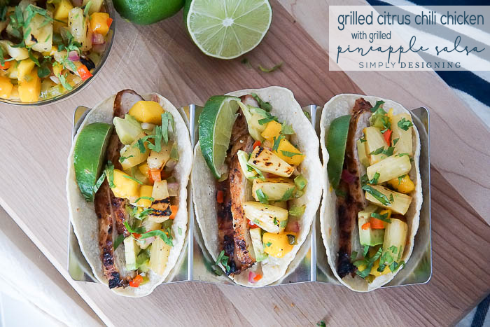 http://simplydesigning.porch.com/grilled-citrus-chicken-grilled-pineapple-salsa-taco-recipe/