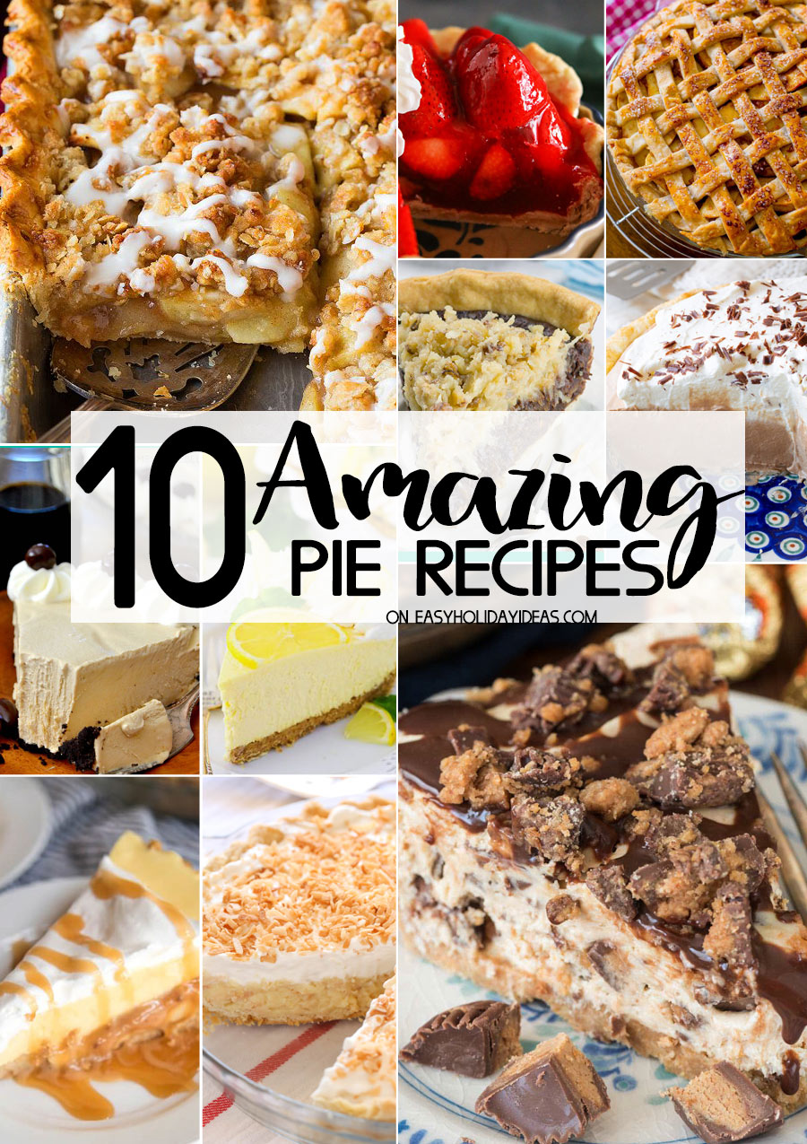 https://easyholidayideas.com/amazing-pie-recipes/