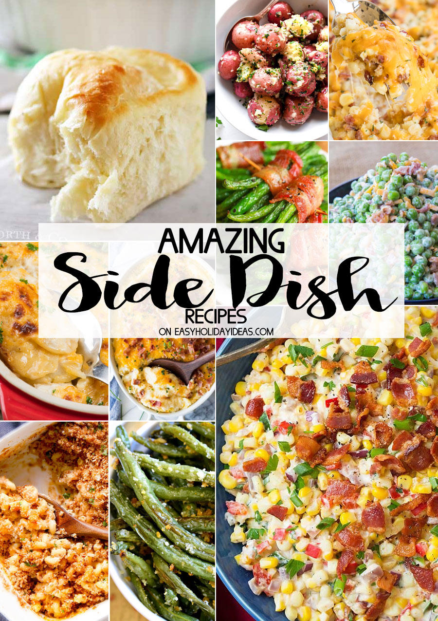 https://easyholidayideas.com/amazing-side-dish-recipes/