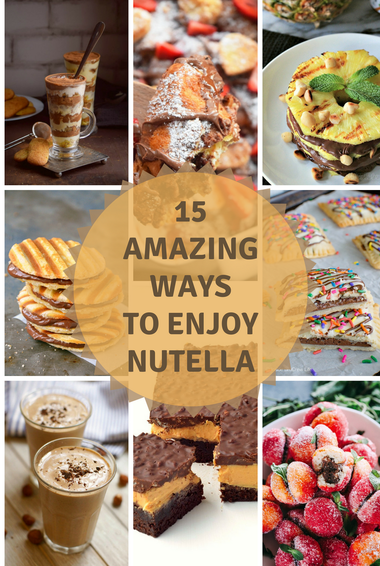 15 Amazing Ways To Enjoy Nutella